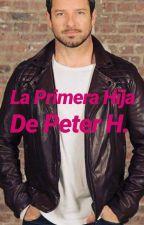 La Primera Hija De Peter by Dafne1096