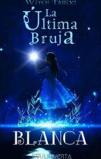 Witch Tarix: La Última Bruja Blanca by KyuliHuerta