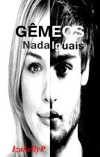 Gêmeos - Nada Iguais by IzabellyP