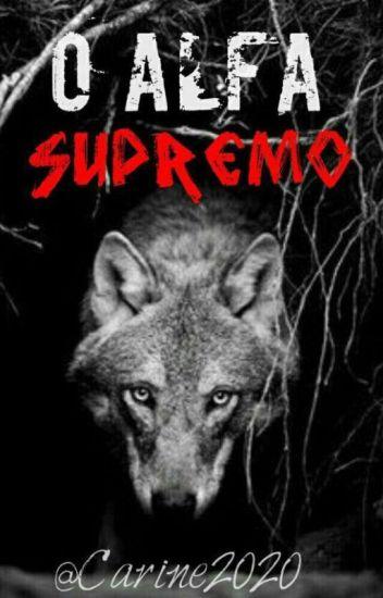 O Alfa Supremo #wattys2017