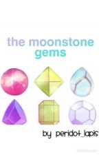 The Moonstone Gems: A Steven U Fanfic by angellwrites
