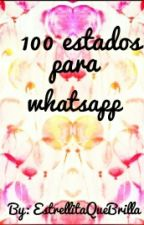 100 estados para Whatsapp by Sofi_Hern