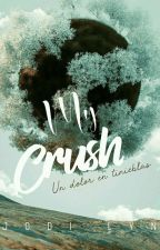Mi Crush #Wattys2016 by TemporarySuicide