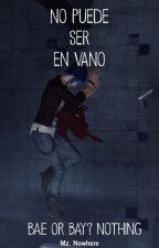 No Puede Ser En Vano [Pricefield] by MzNowhere