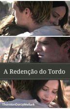 Jogos Vorazes: A Redenção do Tordo (Após a Rebelião) by ThorntonDarcyMellark