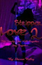 Stripper Love 2 by _ShayRon_