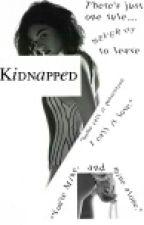 Kidnapped (Cameron Dallas Fanfiction) by BreezyUnicorn