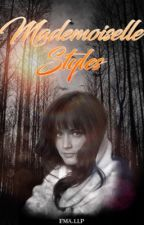 Mademoiselle Styles//H.S by DPLLF-JD