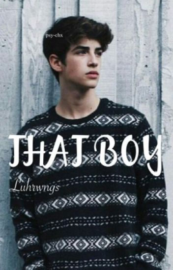 ☤ That Boy ☤
