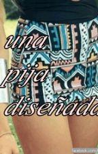 Una Pija Diseñada by lidia1201