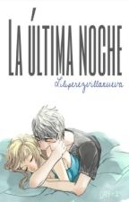 La Ultima Noche [Jelsa One-Shot] [Adaptación] by liliperezvillanueva