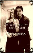In love with my best friend:H20vanoss by BoogieStories124