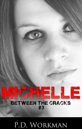 Michelle, Between the Cracks #3 by pdworkman