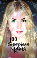 100 Sleepless Nights [✔] by beanie146
