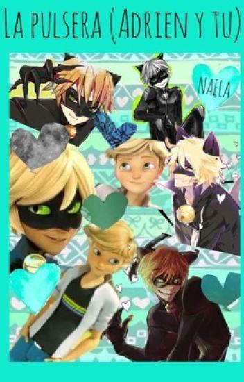 La pulsera (Adrien y tu)
