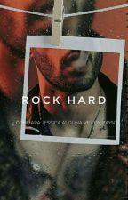 Rock Hard 《z.m》[+18] {LIBRO II} |Saga Sinners On Tour| by b-bxldwin