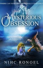 [ENGLISH] MYSTERIOUS OBSESSION by RedSphinx25