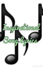 Inspirational Song Lyrics by KaylaLovesMyles150