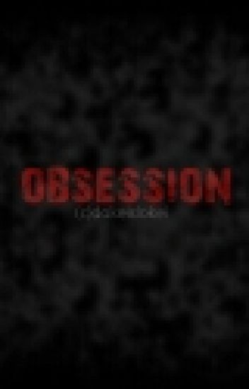 Obsession (Revised)