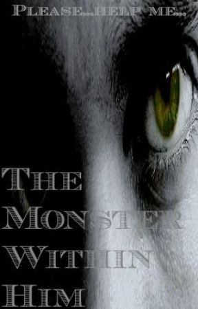The Monster Within Him by SlimKim