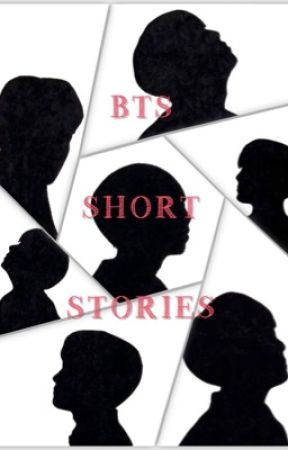 BTS Short Stories {REQUESTS ON HOLD} by bangtanbxmb