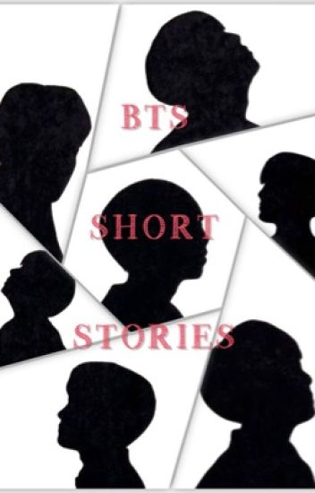 BTS Short Stories {REQUESTS ON HOLD}