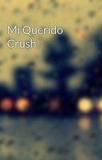 Mi Querido Crush by C-N103