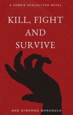Attack Of The Zombies: Kill, Fight And Survive #Wattys2018 by val_gates