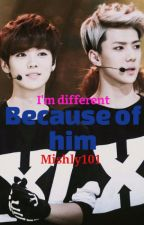 Because of him (#Wattys2016) by mishly101