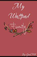 My Wattpad Family by GreekMth