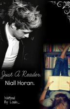 Just A Reader. [Niall Horan] by Louiiis_