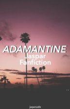 Adamantine || Jaspar Fanfiction by sunseteven