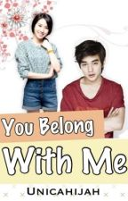 You Belong With Me [COMPLETED] by unicahijah