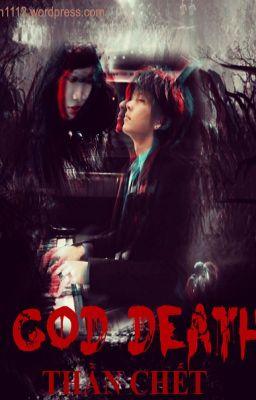 Đọc truyện [Oneshot][Guilun][K] Thần chết