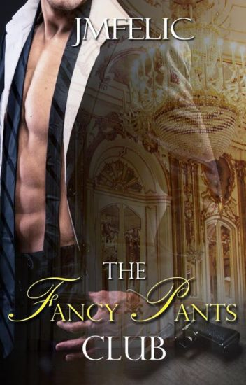 The Fancy Pants Club (Mafia-Romance Novel)