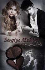 Sevgiye Muhtaç  by kitapkurduben526