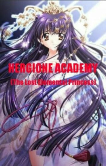 Hergione Academy (The Lost Elemental Princess)