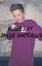 Bullied By Jacob Sartorius by teamsartorius