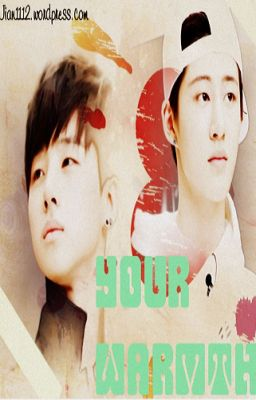 [Oneshot][Binhwan] Your Warmth