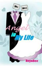 Angel In My Life [FS 2nd The Sequel] by ReynBee