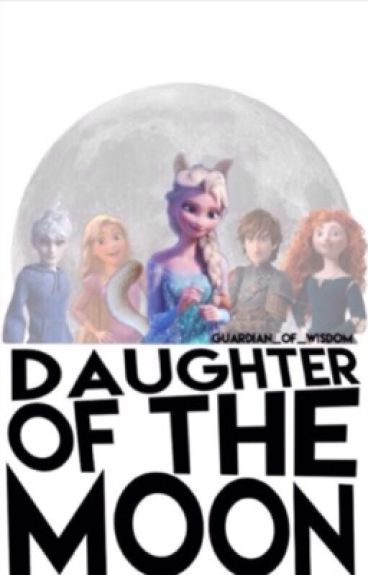Daughter of the moon (Jelsa) 《1》