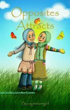 Opposites Attracts (Muslim Story) by signaturegirl