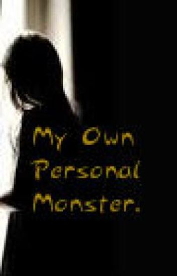 My own personal monster (a collection of poems)