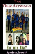 The Thundermans - Gut oder Böse #wattys2017 by violetta_forever13