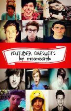 Youtuber One Shots by missmiseryb