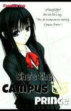 She's the Campus Prince [On Going] by FancyDreamer10