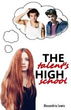 The Talent's High School. [h.s. vs z.m] by Alexandria_Lewis