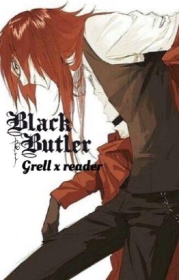 Grell x reader