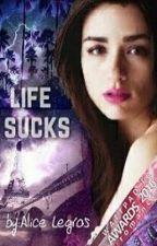 Life sucks by IamALibrarian