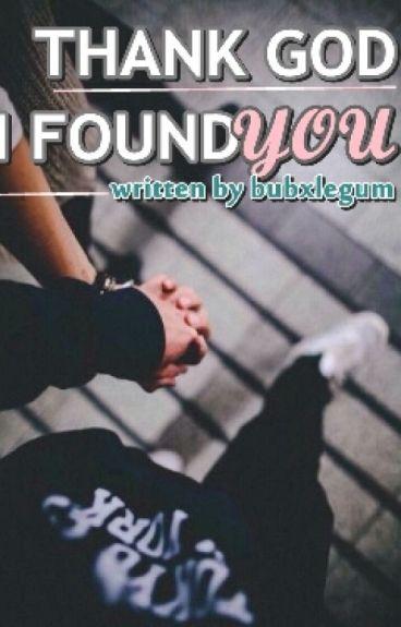 Thank God I Found You (On Editing)